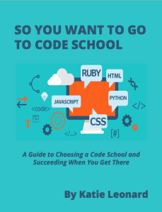 So-You-Want-to-Go-to-Code-School_preview.pdf 2015-09-12 16-12-24